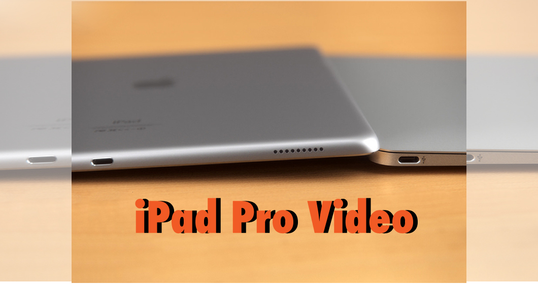 ipad-pro-video-news
