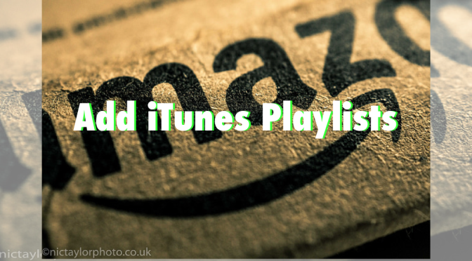 prime-music-add-itunes-playlist