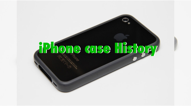 iphone-case-history