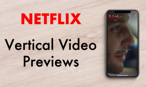 netflix-bringing-vertical-video-previews-to-iPhone-app-1