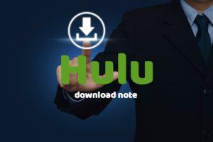 hulu-2018-0728-download-movie-note