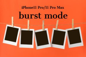 iphone11-pro-iphone11-pro-max-burst-mode-quicktake-video